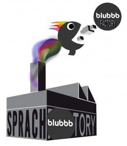 Sprachfactory und blubbb